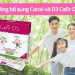 Cafir D3 20 Gói – Bảo vệ và phát triển cơ thể với Canxi và D3