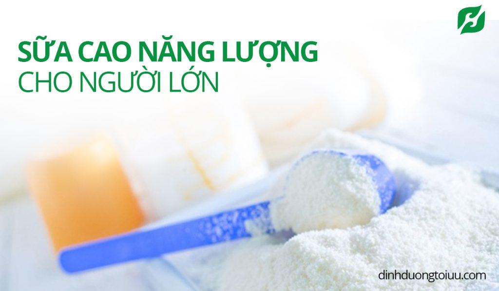 Top 5 Loại Sữa Cao Năng Lượng Cho Người Lớn Duy Trì Sức Khỏe