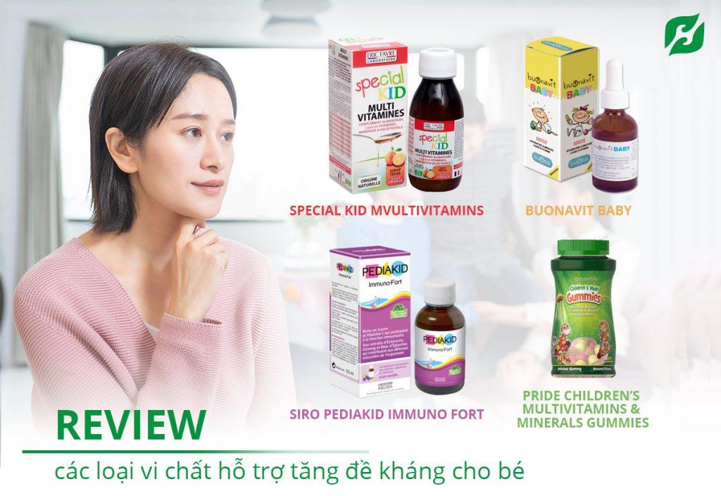 Review các loại vi chất hỗ trợ tăng đề kháng cho bé