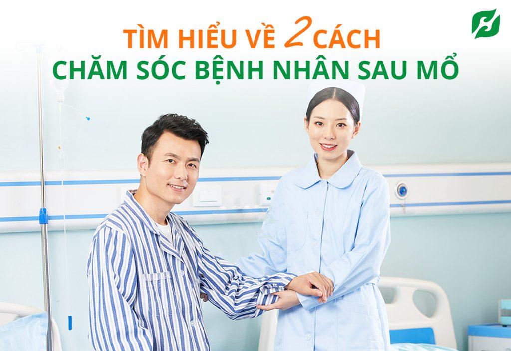 cach-cham-soc-benh-nhan-sau-mo