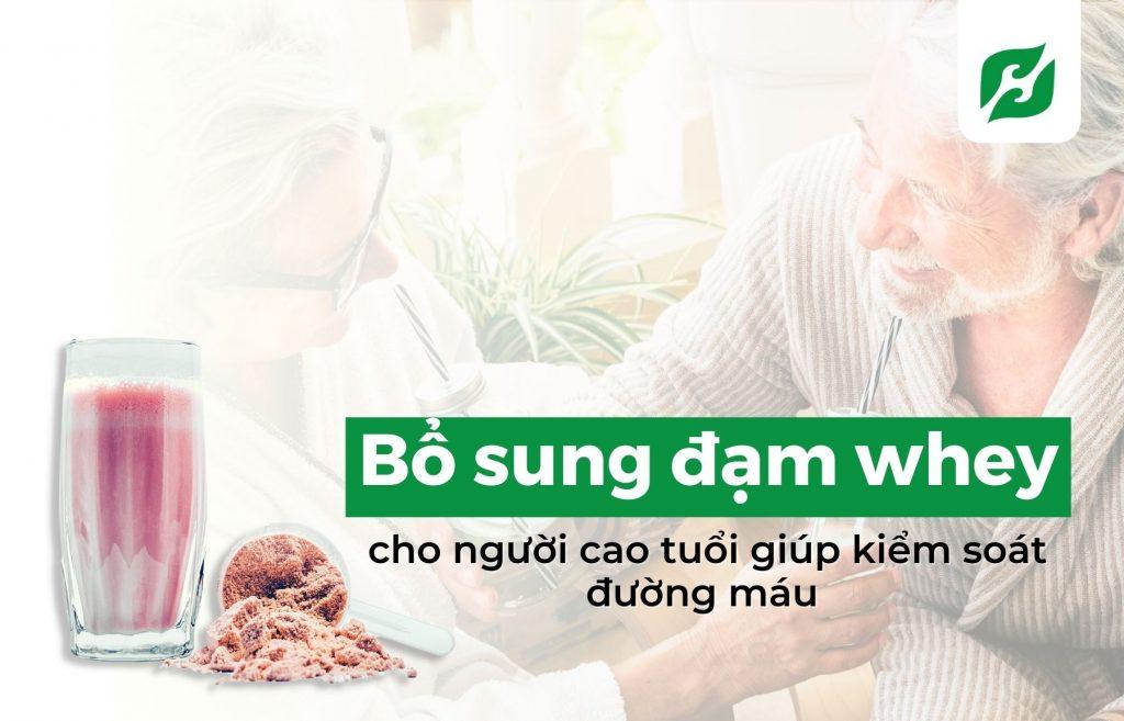 Bổ sung đạm whey cho người cao tuổi giúp kiểm soát đường máu