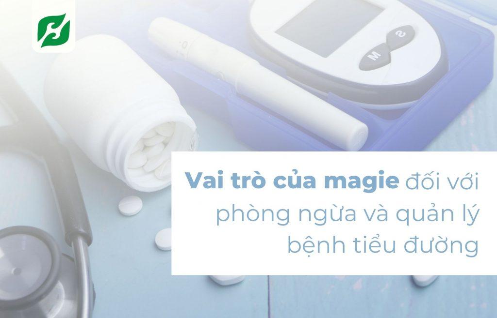 Vai trò của magie đối với phòng ngừa và quản lý bệnh tiểu đường