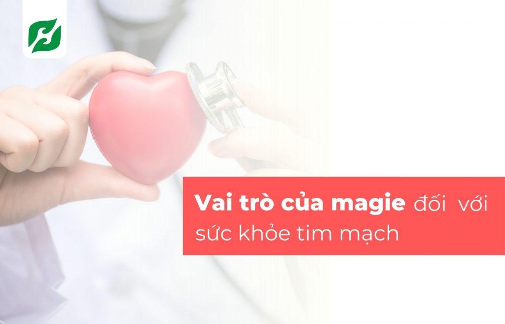 Vai trò của magie đối với sức khỏe tim mạch